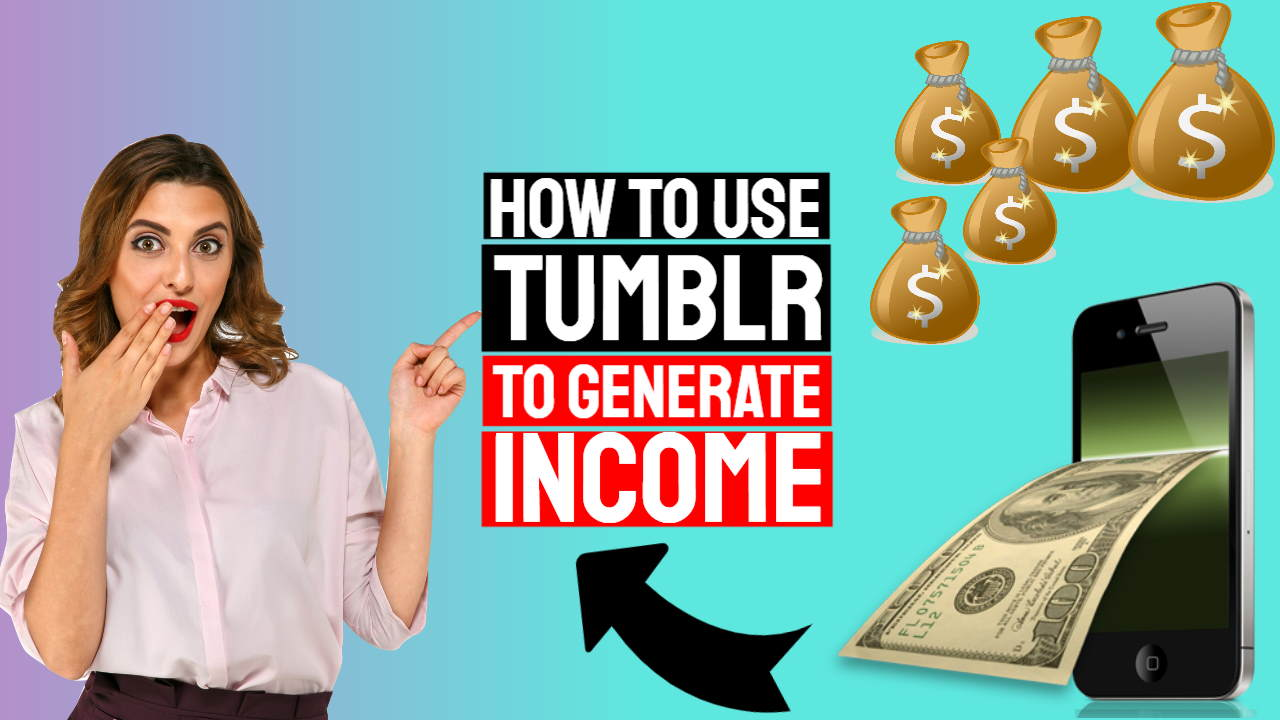 """Fetaured image text: """"How to Use Tumblr - Microblogging to Generate Income Online""""."""