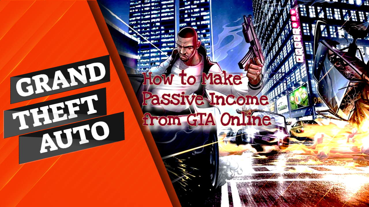 Feature image contains the text: Passive income from GTA online.