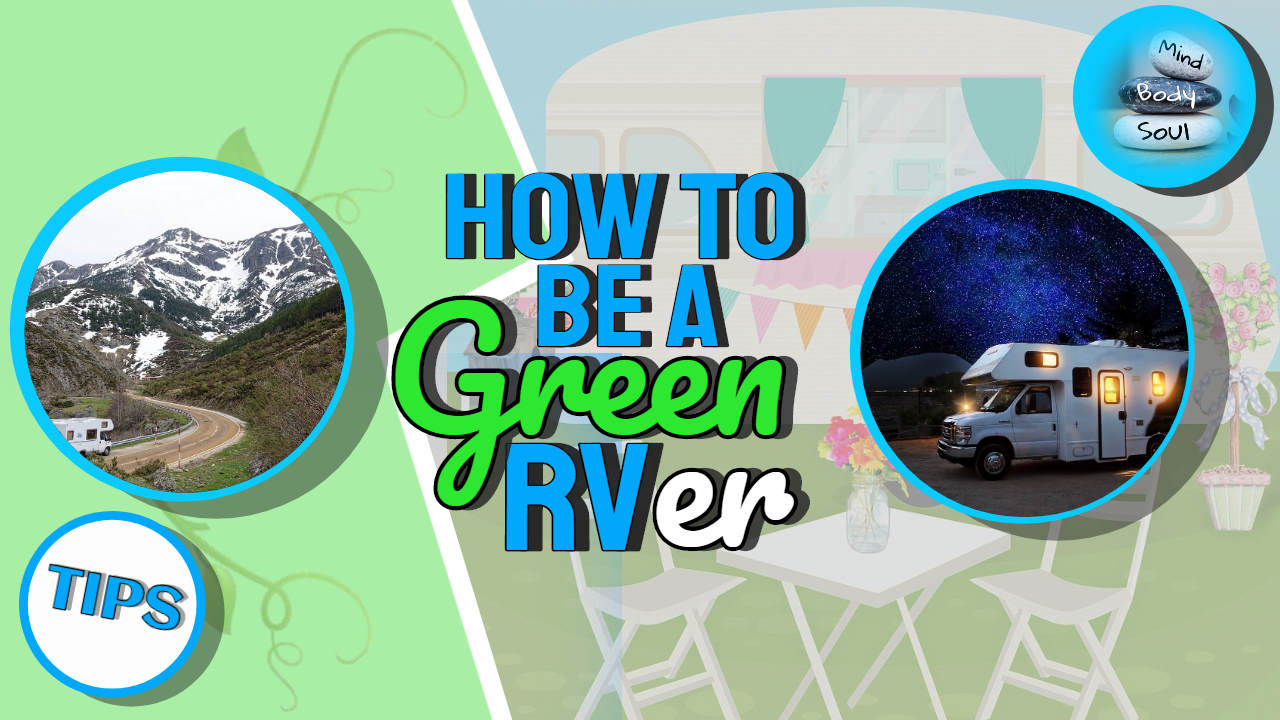 "Image Text: ""How to be a green RVer""."