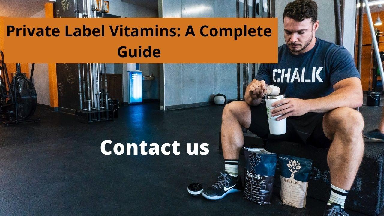 Private Label Vitamin